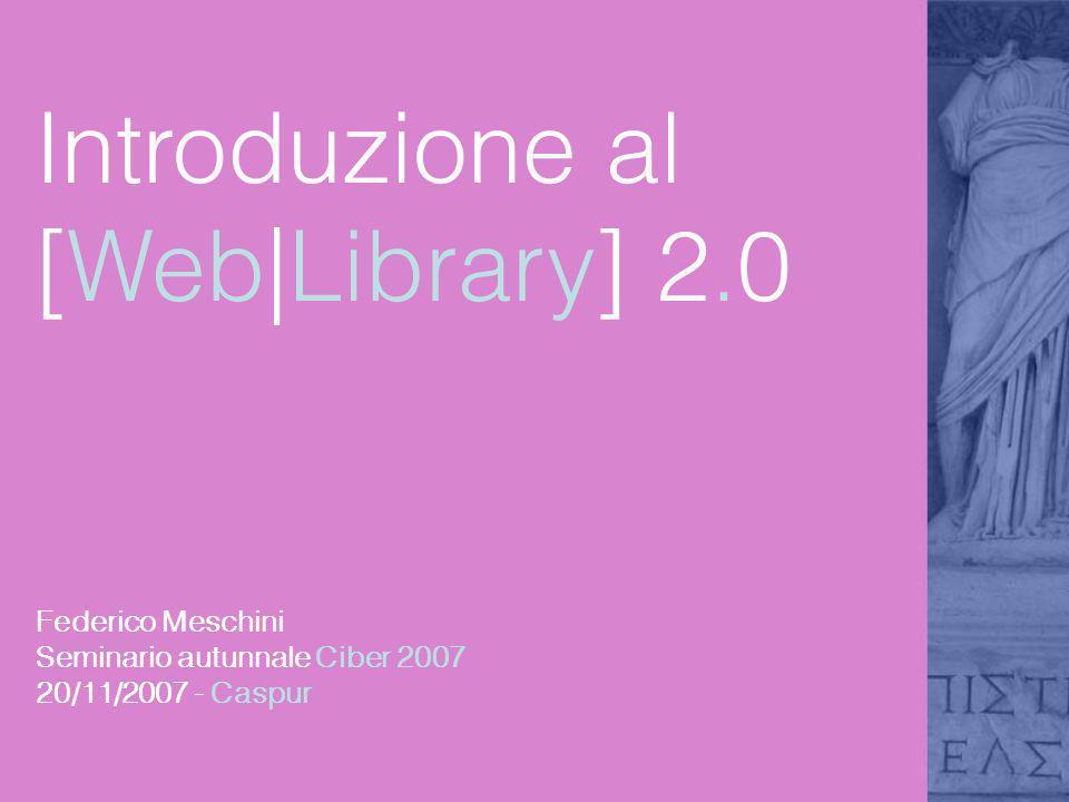 Introduzione al [Web|Library] 2.0